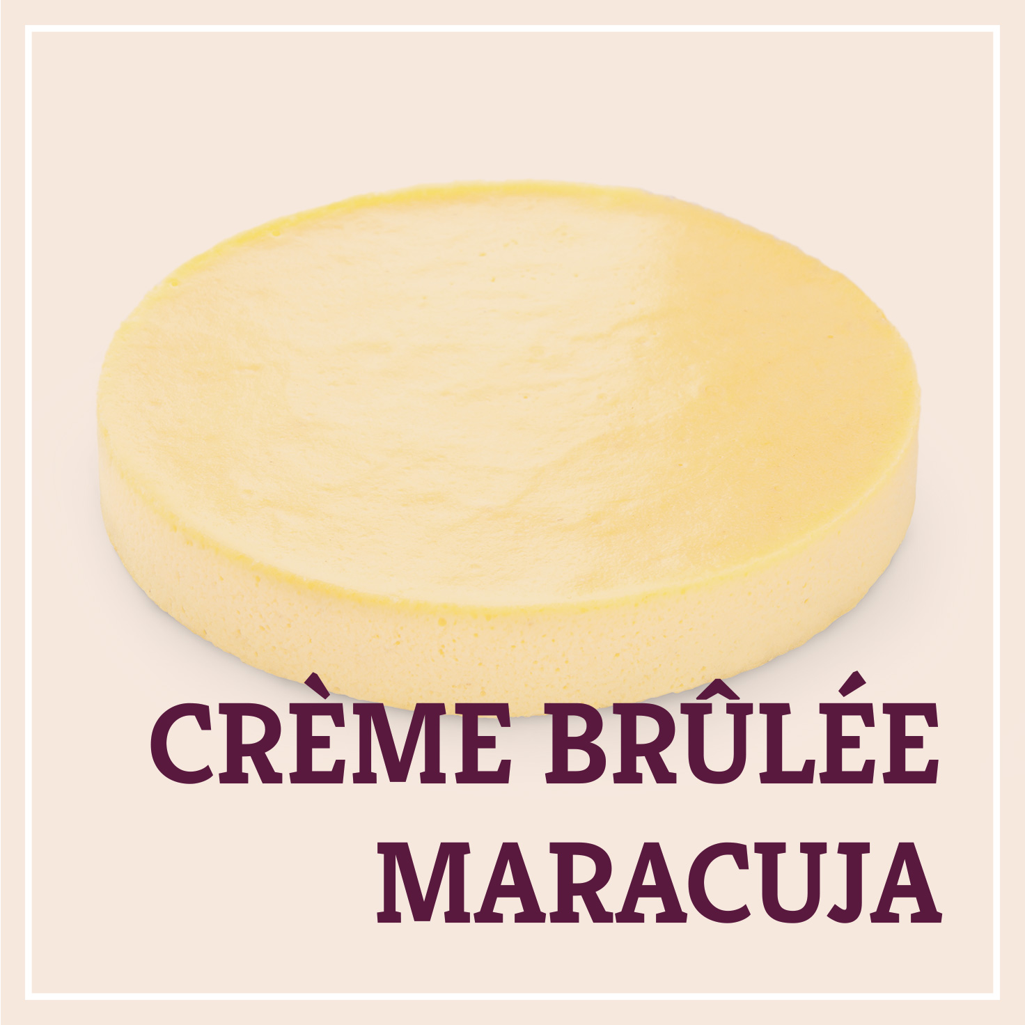 Heiss & Süß - Crème brûlée Maracuja