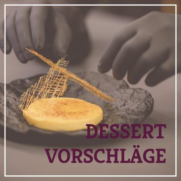 Heiss & Süß - Dessertvorschläge